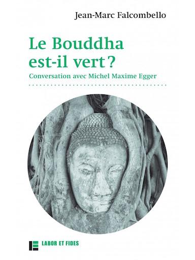 Le Bouddha est-il vert?