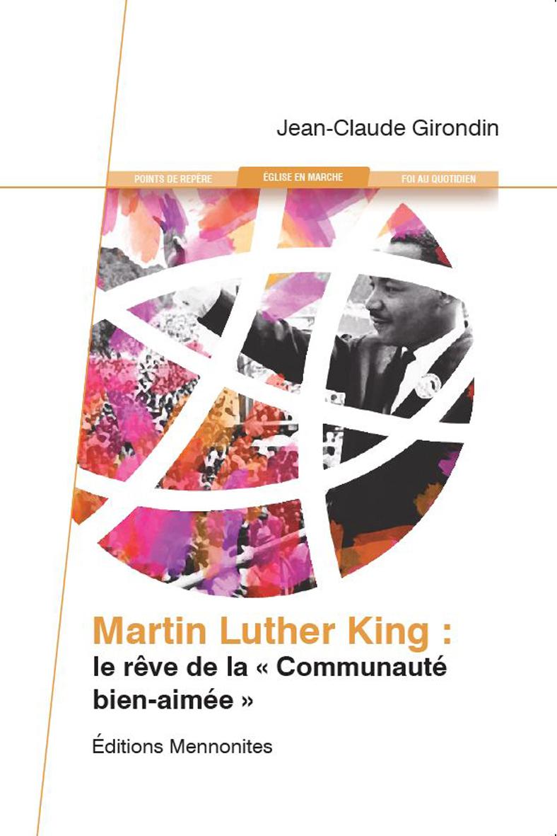 Martin Luther King: le rêve de la communauté bien-aimée