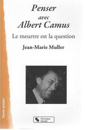 Penser avec Albert Camus