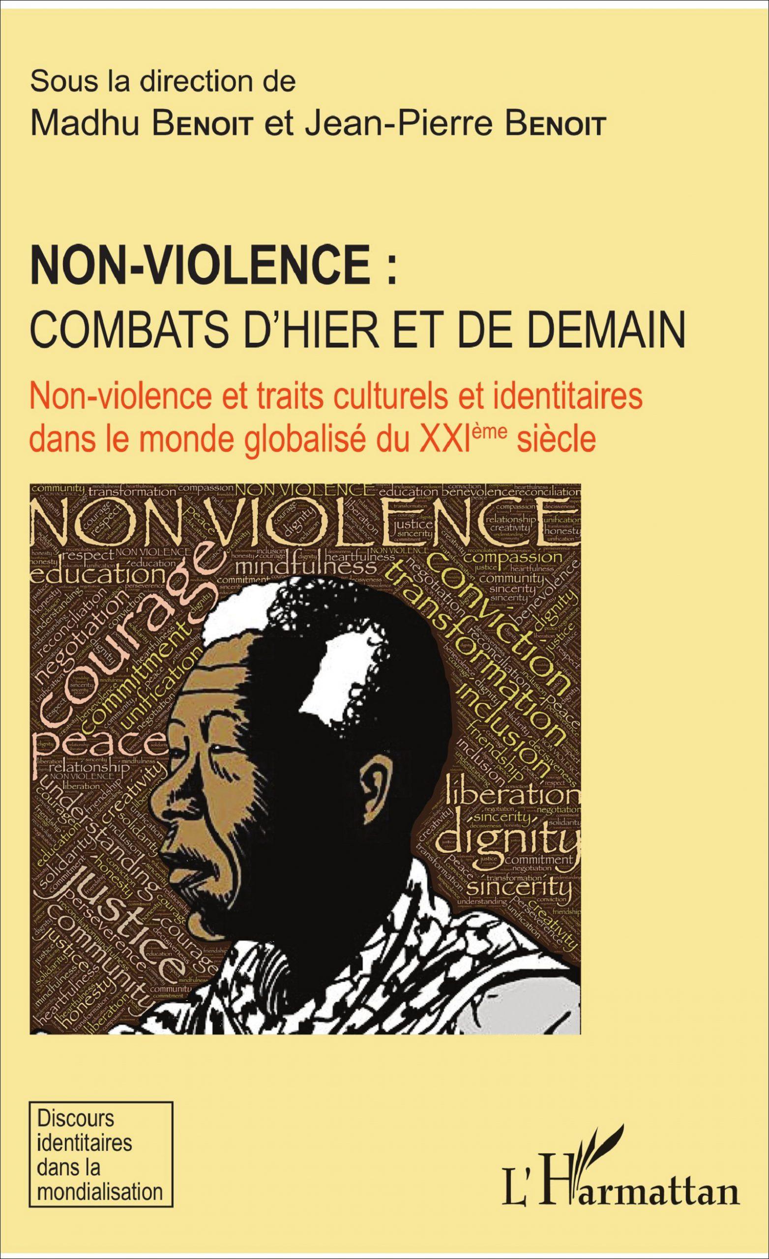 Non violence: combats d'hier et de demain